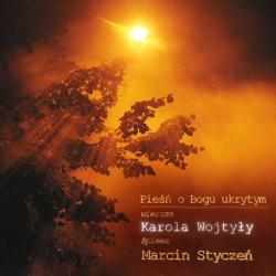 PIEŚŃ O BOGU UKRYTYM • 2006  (Płyta CD)