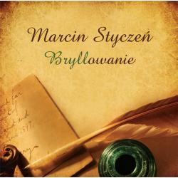 Bryllowanie – Marcin Styczeń (2009)