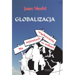 Globalizacja. Na rozdrożach wychowania w miłości