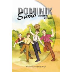 Dominik Savio – prawdziwy przyjaciel