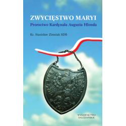 Zwycięstwo Maryi. Proroctwo Kardynała Augusta Hlonda