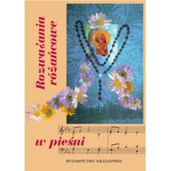 Rozważania różańcowe w pieśni. Rozważania wraz z zapisem nutowym