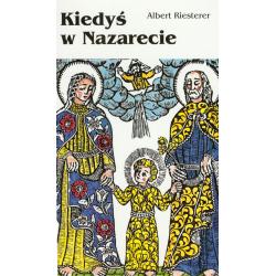 Kiedyś w Nazarecie. Historia Jezusa dla dzieci