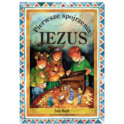 Pierwsze spojrzenia: Jezus