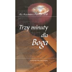 Trzy minuty dla Boga. cz. 3. Krótkie refleksje dla młodzieży