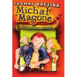 Michał Magone i prawdziwa odwaga