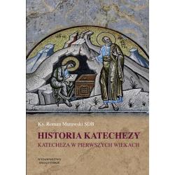 Historia katechezy • Cz. 1 - Katecheza w pierwszych wiekach