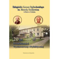 20 lat działalności wychowawczej i dydaktycznej Salezjańskiego LO im. H. Sienkiewicza w Sokołowie Podlaskim