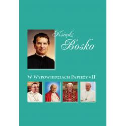 Ksiądz Bosko w wypowiedziach papieży. Cz. 2.